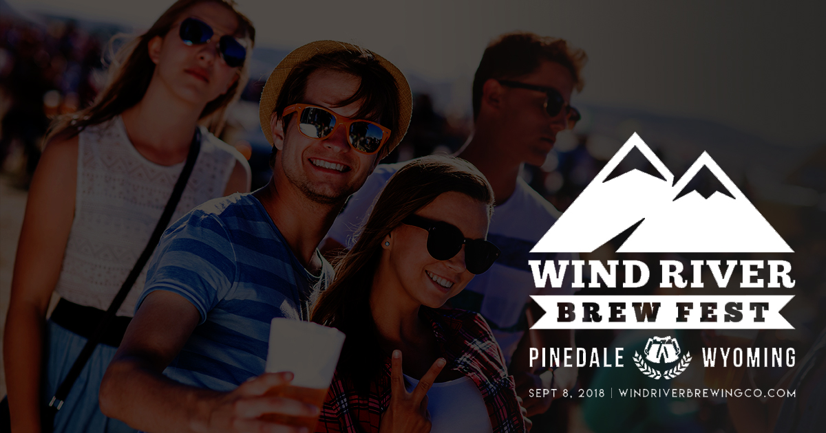 Pinedale Announces 1st Annual Wind River Brew Fest September 8th