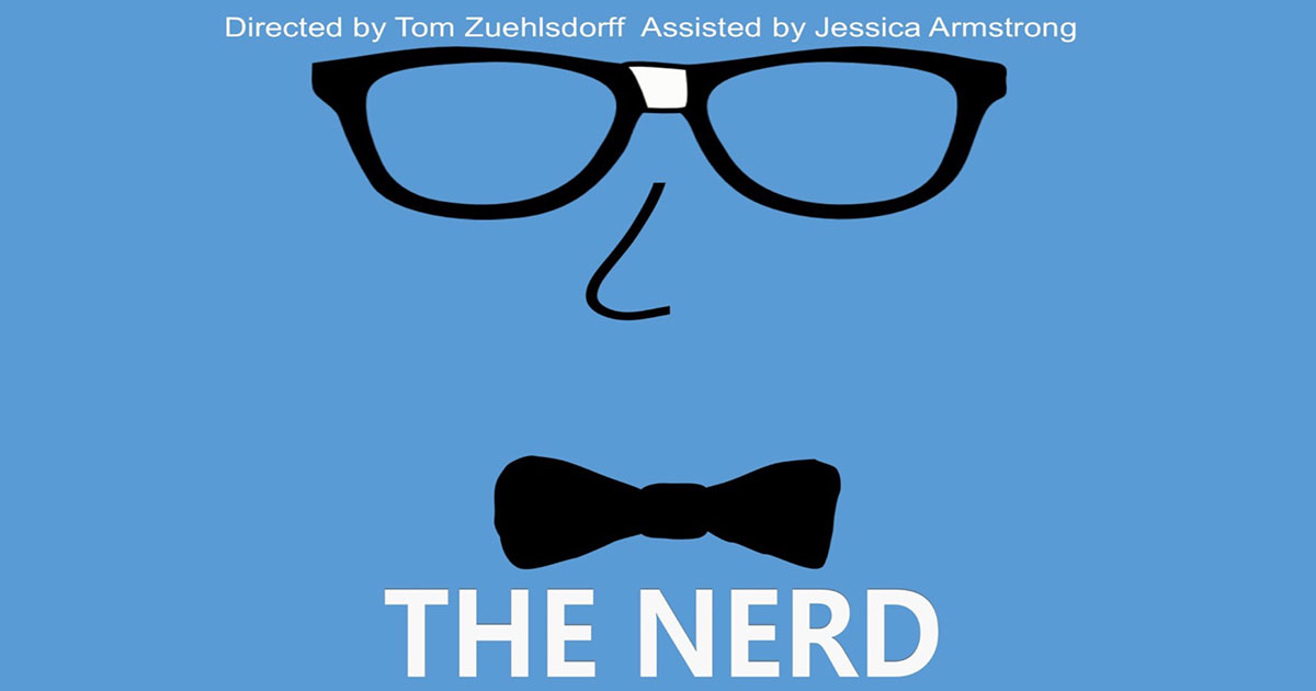 See Popular Comedy 'The Nerd' Live at The Broadway Theater