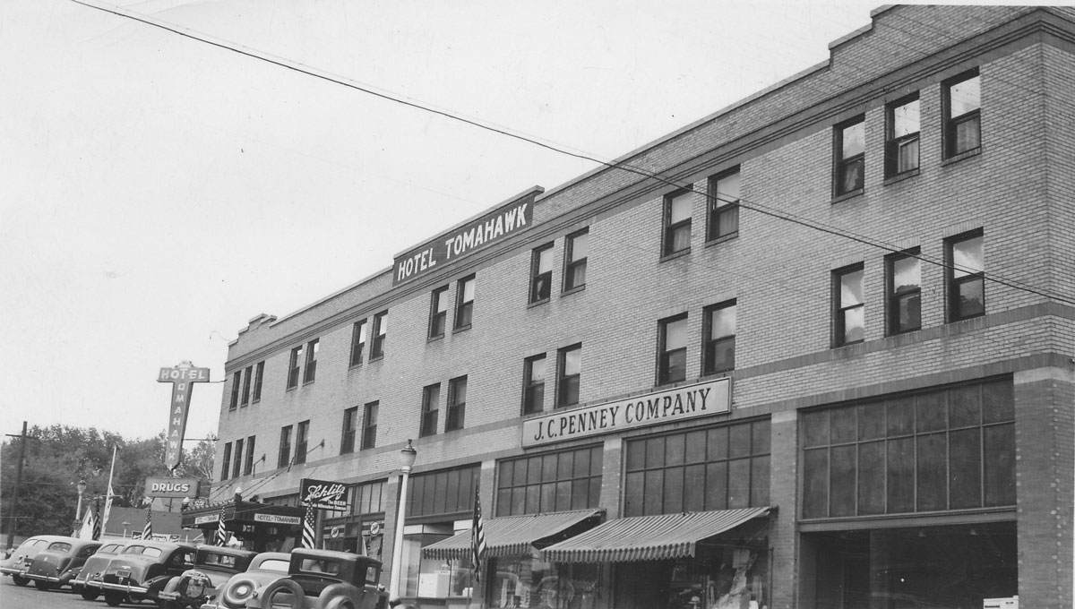 Tomahawk Hotel: Today and Yesterday (Part 2)