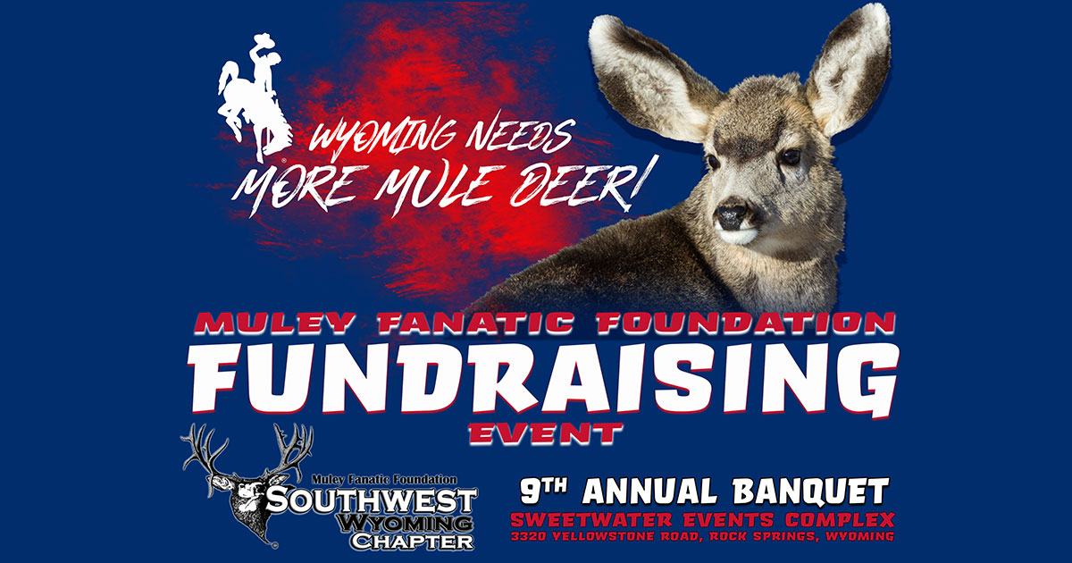 The 9th Annual Muley Fanatic Foundation Banquet is Food & Fun for a Cause!