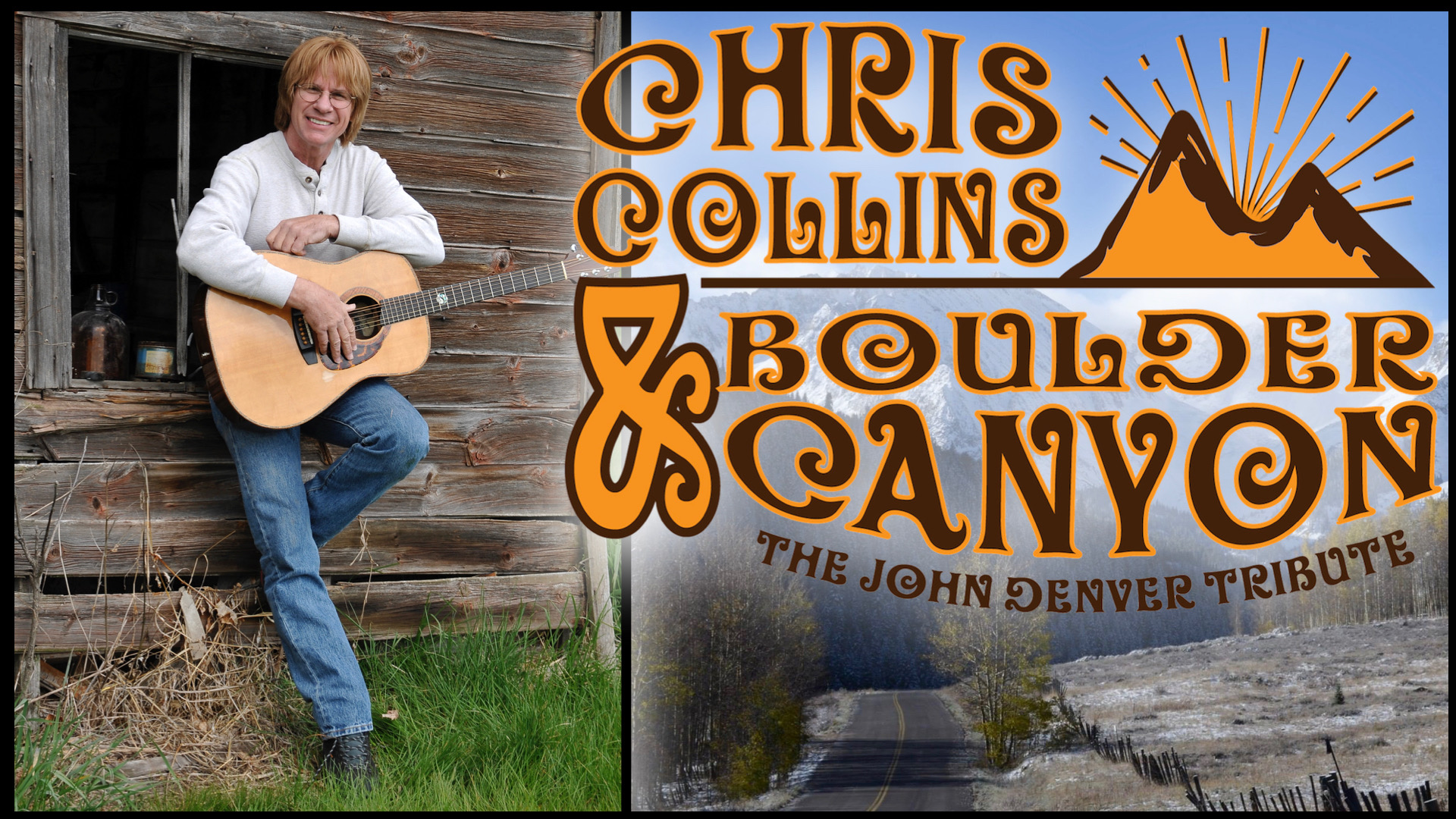 GET TICKETS: John Denver Tribute with Chris Collins and Boulder Canyon