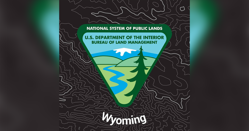 BLM Seeks Nominees for Wyoming Resource Advisory Council