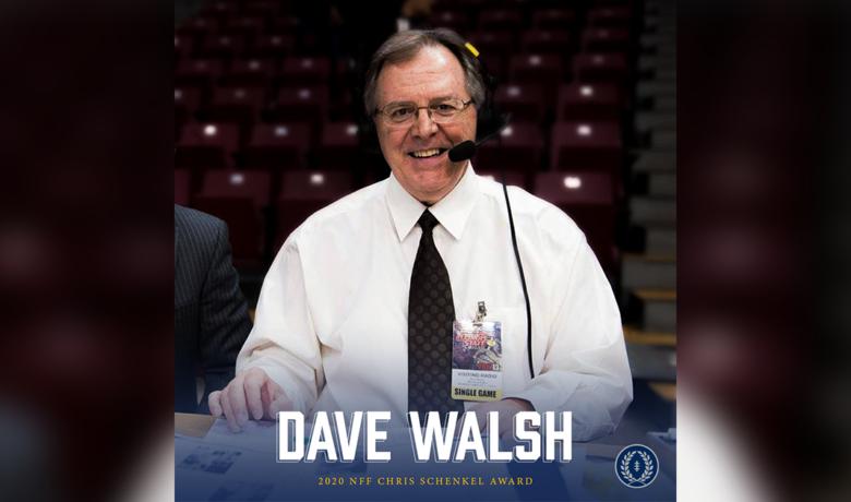 Dave Walsh Named Recipient of 2020 NFF Chris Schenkel Award