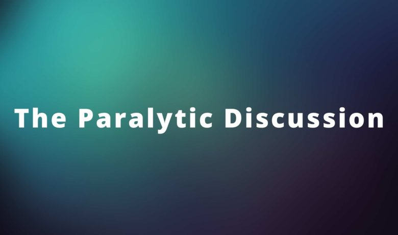The Paralytic Discussion