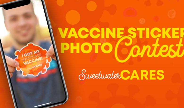 #SUBMIT: SweetwaterCARES Vaccine Sticker Photo Contest