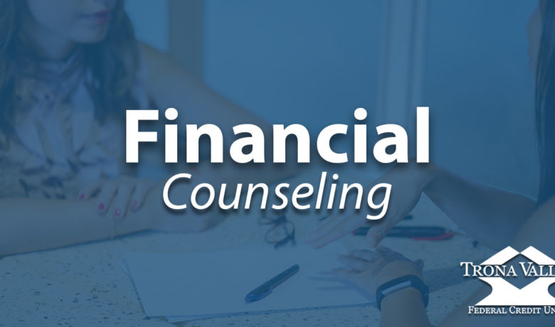 Introducing Professional Financial Counseling at Trona Valley FCU