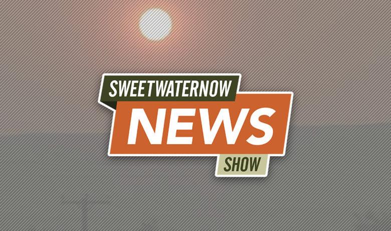 SweetwaterNOW News Show: Neighboring Fires Cause Smokey Skies