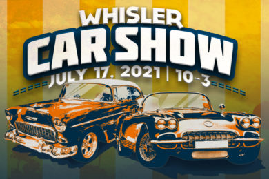 Don't Miss The Annual Whisler Car Show July 17th