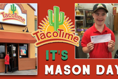 Taco Time's Mason Day is BACK!