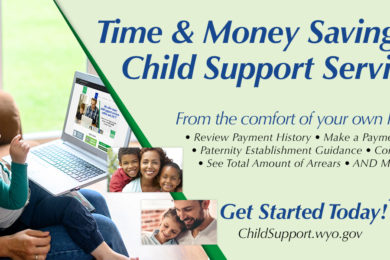 Save Time & Money with Wyoming Child Support